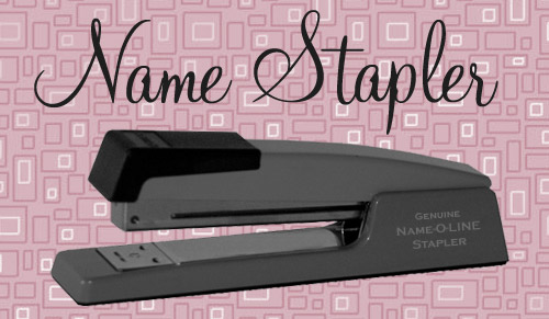 Name stapler: Baby girl names
