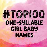 100 one-syllable girl baby names