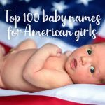 Top 100 American baby names for girls