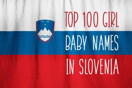 Top 100 baby names in Slovenia for girls