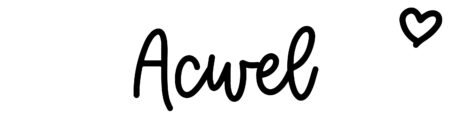 About the baby name Acwel, at Click Baby Names.com