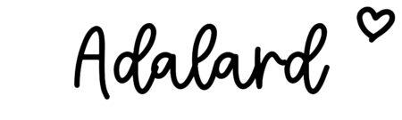 About the baby nameAdalard, at Click Baby Names.com