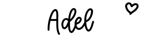 About the baby name Adel, at Click Baby Names.com