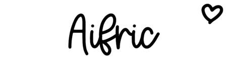 About the baby name Aifric, at Click Baby Names.com