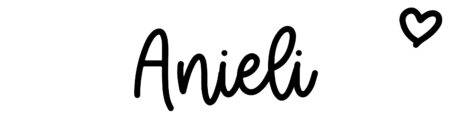 About the baby name Anieli, at Click Baby Names.com