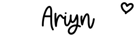 About the baby name Ariyn, at Click Baby Names.com