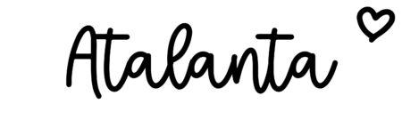 About the baby nameAtalanta, at Click Baby Names.com