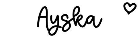 About the baby nameAyska, at Click Baby Names.com