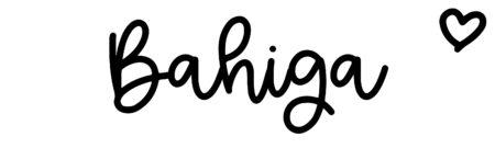 About the baby nameBahiga, at Click Baby Names.com