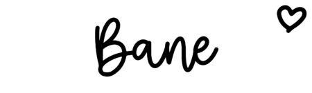 About the baby name Bane, at Click Baby Names.com