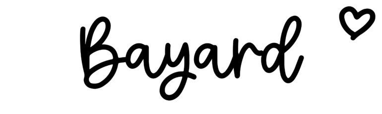 About the baby nameBayard, at Click Baby Names.com