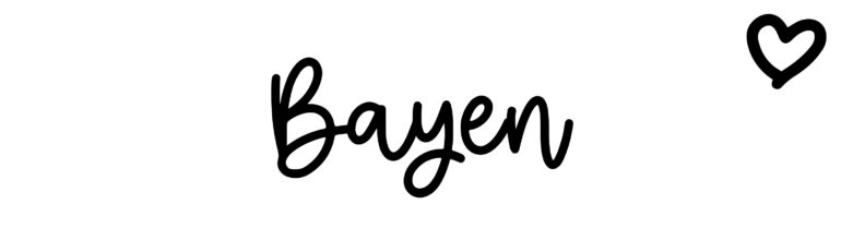 About the baby nameBayen, at Click Baby Names.com