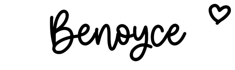 About the baby nameBenoyce, at Click Baby Names.com