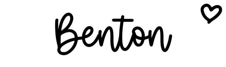 About the baby nameBenton, at Click Baby Names.com