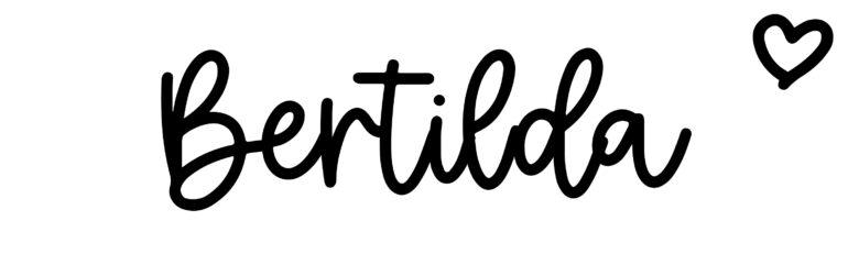 About the baby nameBertilda, at Click Baby Names.com