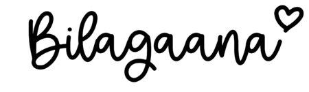 About the baby nameBilagaana, at Click Baby Names.com