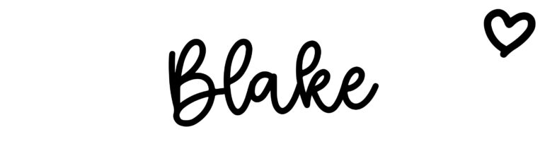 About the baby nameBlake, at Click Baby Names.com