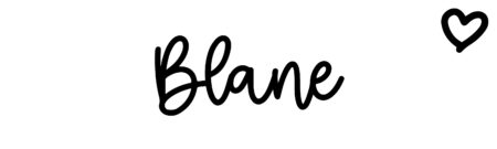 About the baby name Blane, at Click Baby Names.com