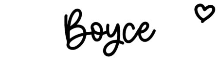 About the baby nameBoyce, at Click Baby Names.com