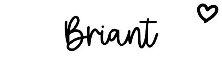 About the baby name Briant, at Click Baby Names.com