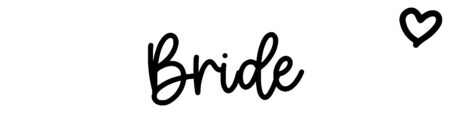 About the baby name Bride, at Click Baby Names.com
