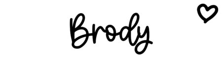 About the baby name Brody, at Click Baby Names.com