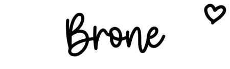 About the baby name Brone, at Click Baby Names.com