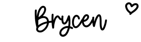About the baby name Brycen, at Click Baby Names.com