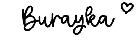 About the baby nameBurayka, at Click Baby Names.com