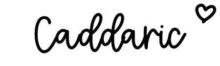 About the baby nameCaddaric, at Click Baby Names.com