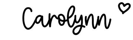 About the baby nameCarolynn, at Click Baby Names.com