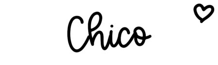 About the baby name Chico, at Click Baby Names.com