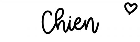 About the baby name Chien, at Click Baby Names.com