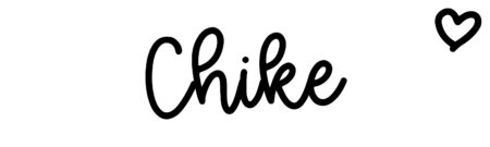 About the baby name Chike, at Click Baby Names.com