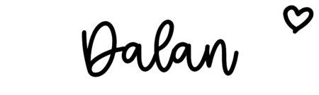 About the baby nameDalan, at Click Baby Names.com