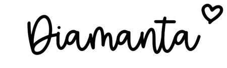 About the baby nameDiamanta, at Click Baby Names.com