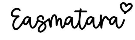 About the baby nameEasmatara, at Click Baby Names.com