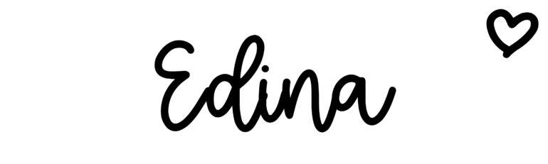 About the baby nameEdina, at Click Baby Names.com
