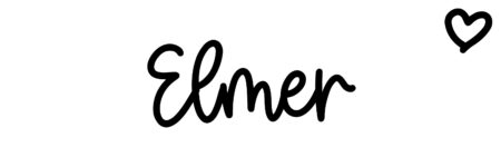 About the baby nameElmer, at Click Baby Names.com