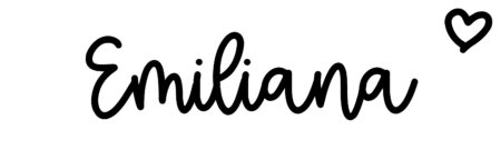 About the baby name Emiliana, at Click Baby Names.com