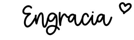 About the baby nameEngracia, at Click Baby Names.com