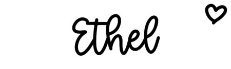 About the baby nameEthel, at Click Baby Names.com