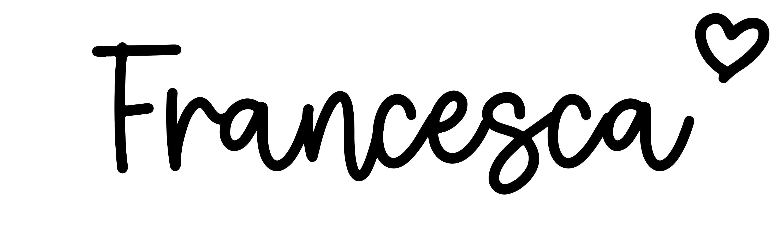 Francesca - Click Baby Names