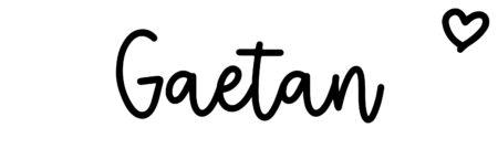 About the baby nameGaetan, at Click Baby Names.com