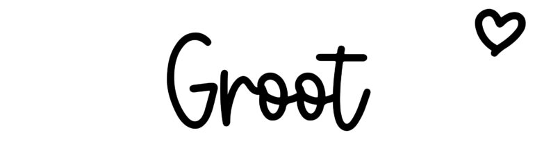 About the baby name Groot, at Click Baby Names.com