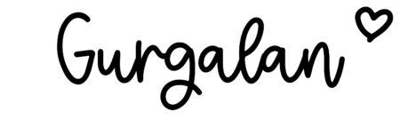 About the baby nameGurgalan, at Click Baby Names.com