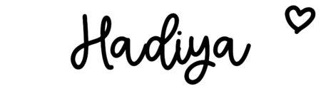About the baby nameHadiya, at Click Baby Names.com