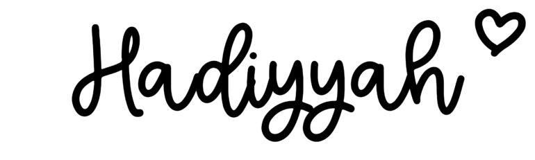 About the baby nameHadiyyah, at Click Baby Names.com