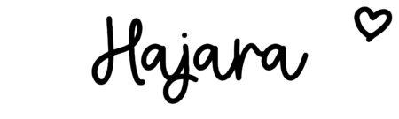 About the baby nameHajara, at Click Baby Names.com