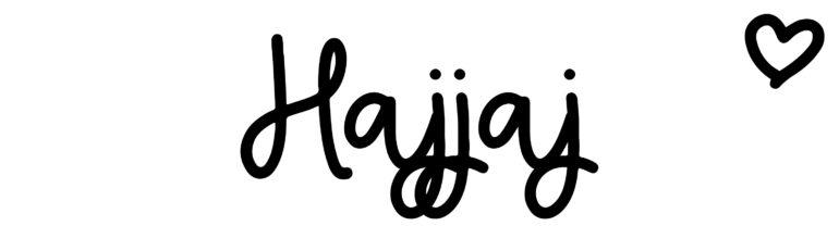 About the baby nameHajjaj, at Click Baby Names.com